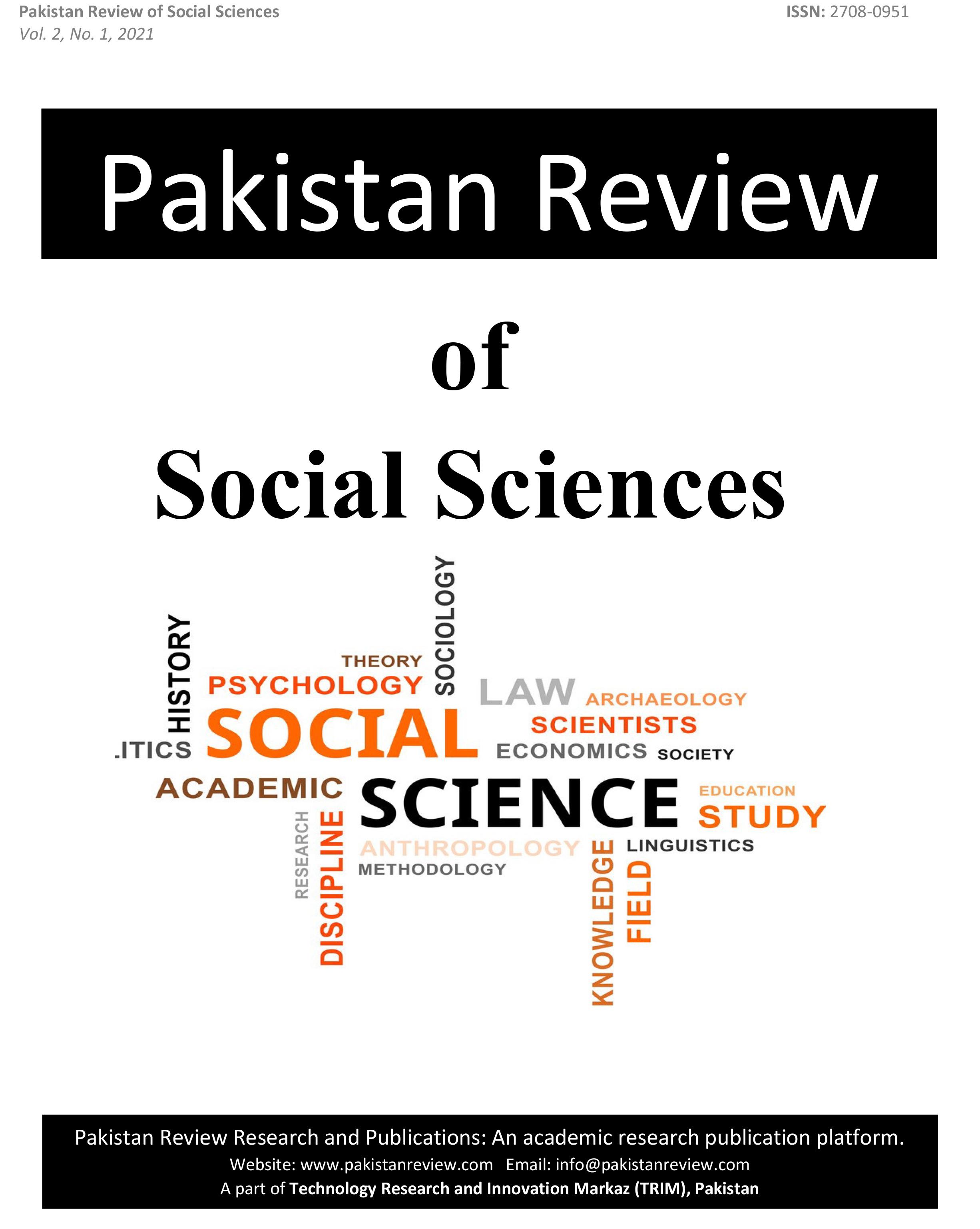 View Vol. 2 No. 1 (2021): Pakistan Review of Social Sciences (PRSS)