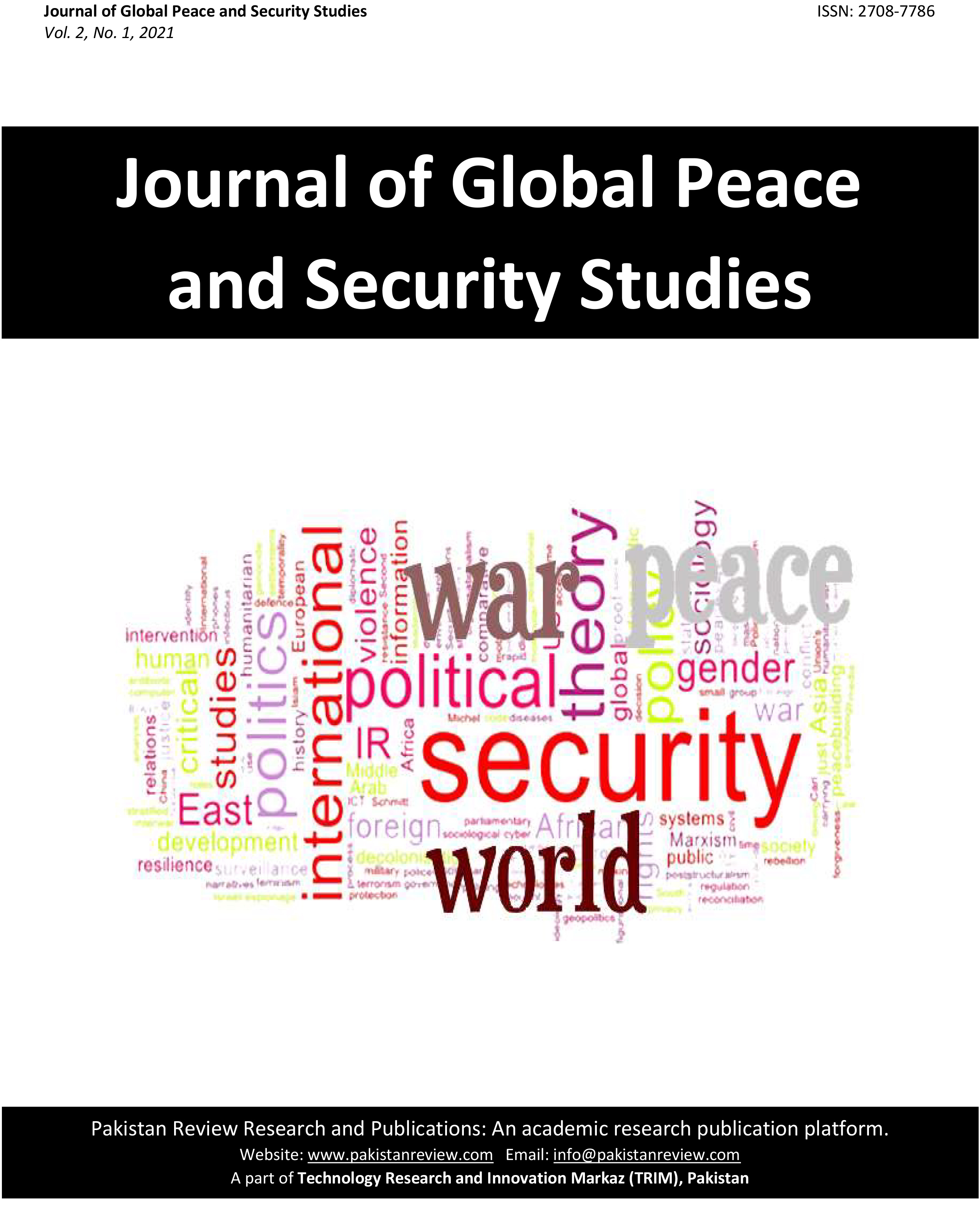 View Vol. 2 No. 1 (2021): Journal of Global Peace and Security Studies (JGPSS)